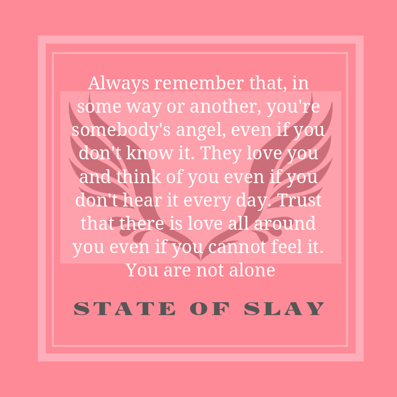 State Of Slay Not Alone