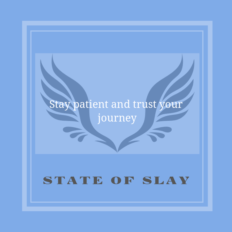 State Of Slay Patient
