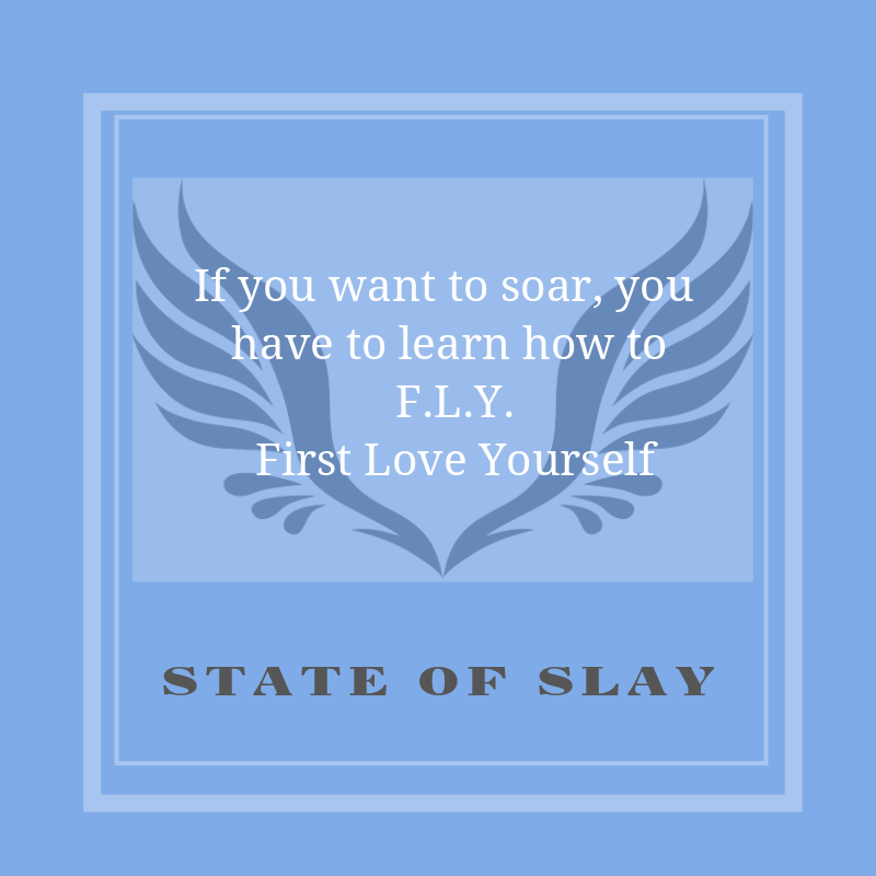 State Of Slay FLY