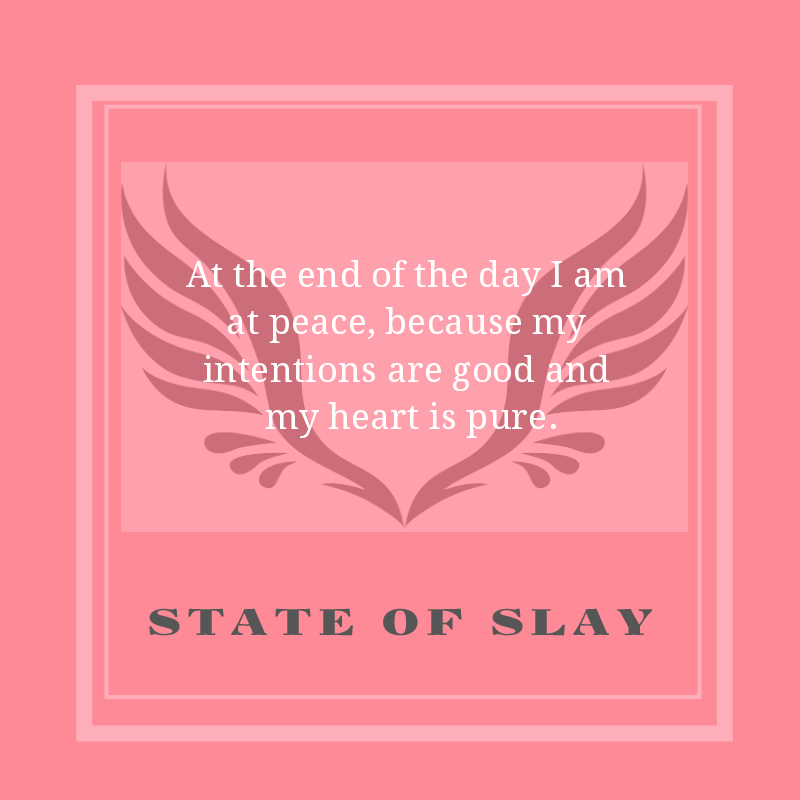 State Of Slay Intentions