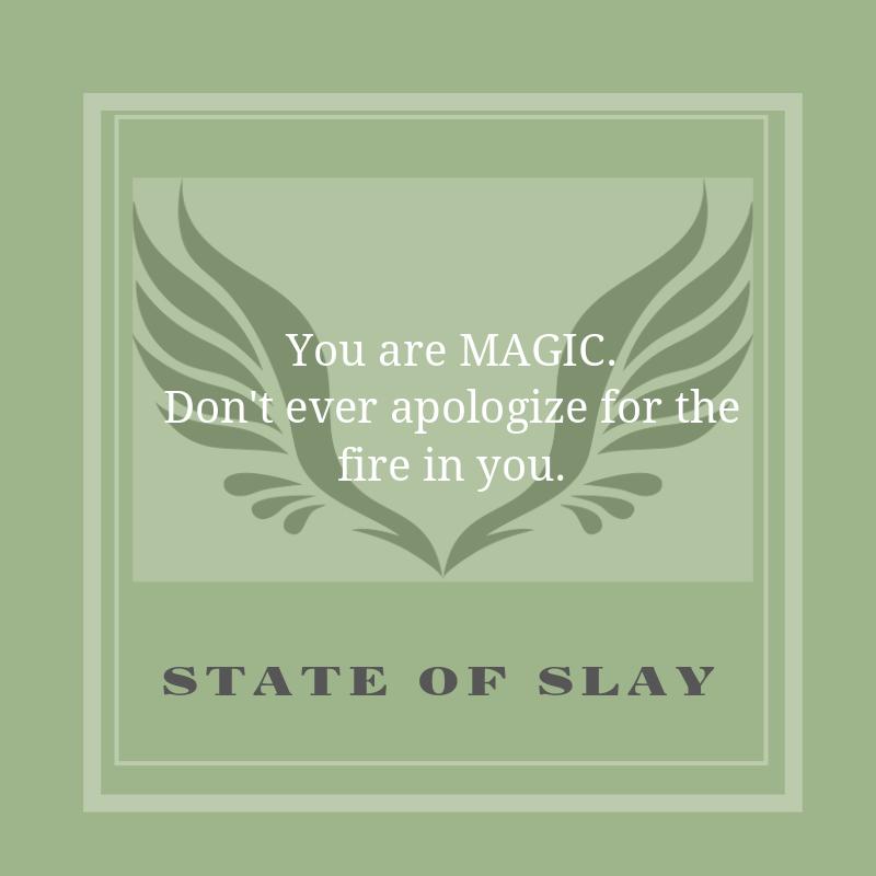 State Of Slay Magic