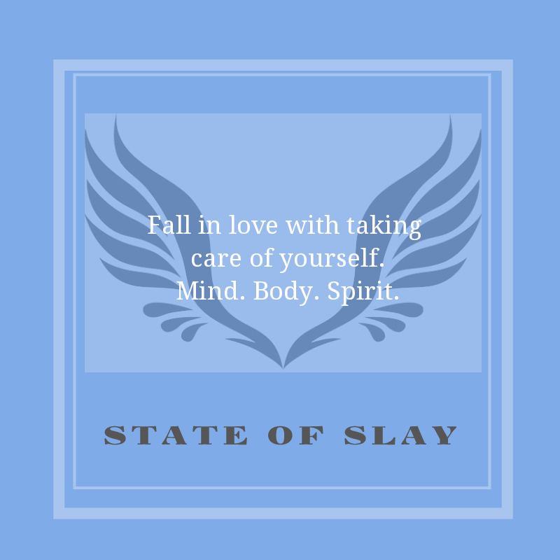 State Of Slay Self Care