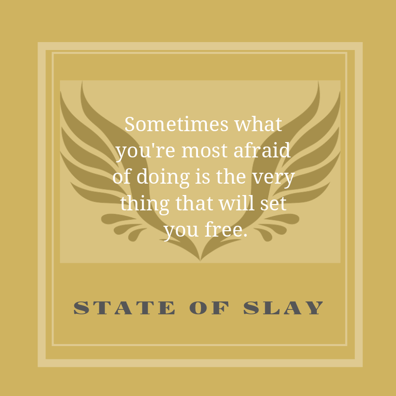 State Of Slay Set You Free