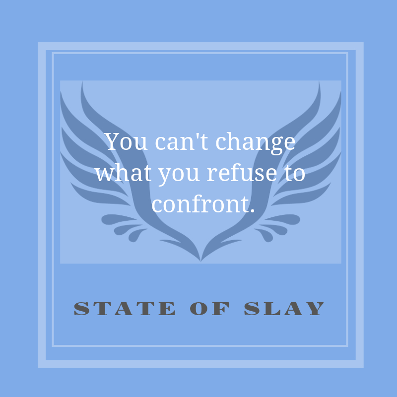 State Of Slay Confront