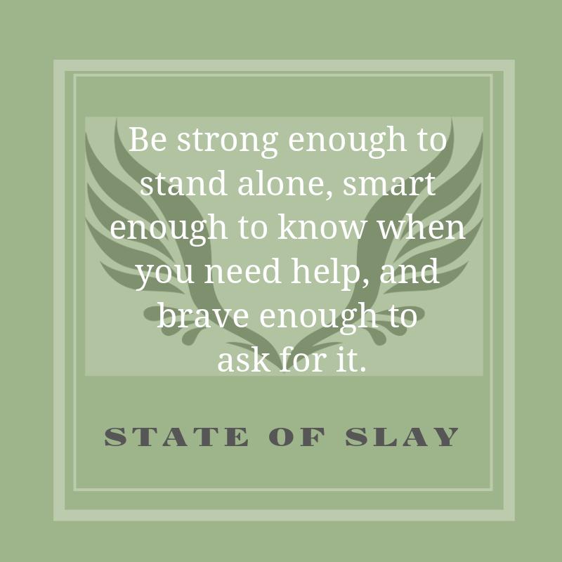 State Of Slay Help
