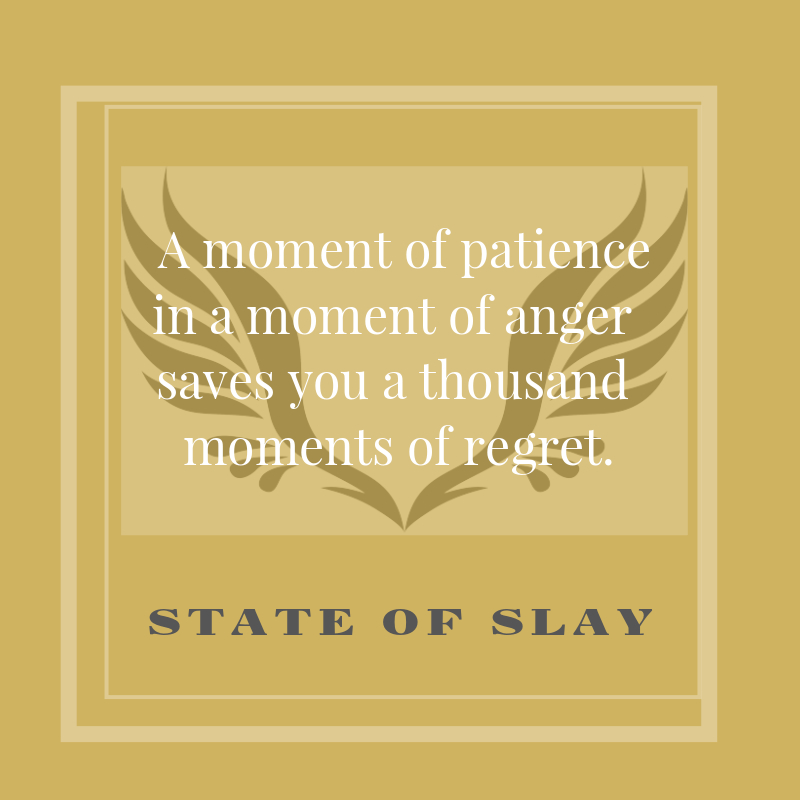 State Of Slay Patience