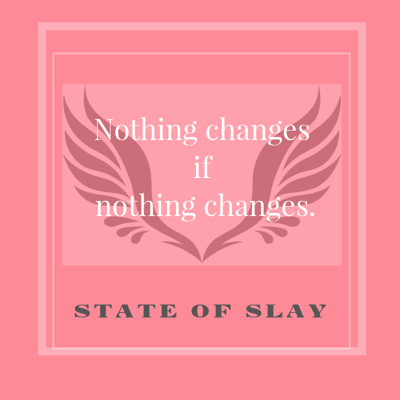 State Of Slay Changes