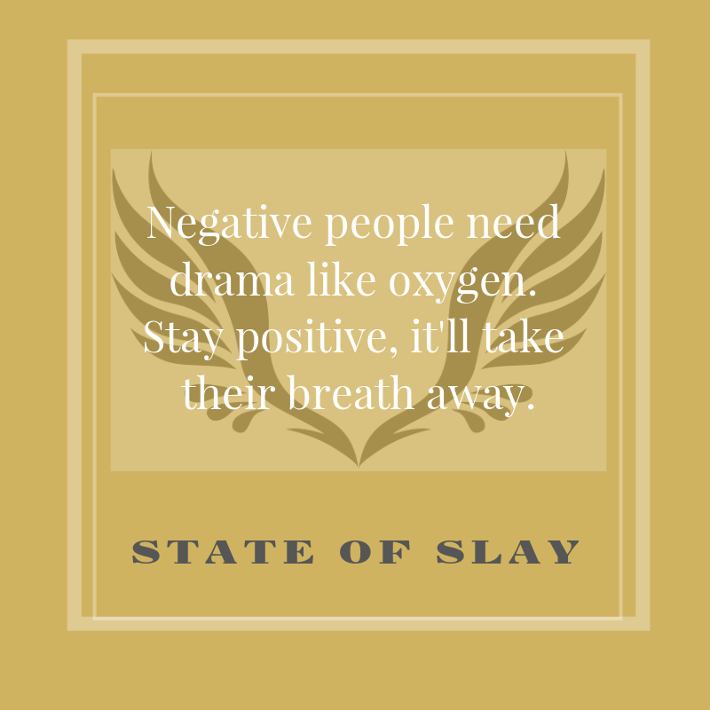 State Of Slay Positive