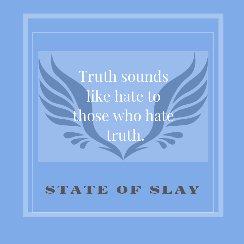 State Of Slay Truth