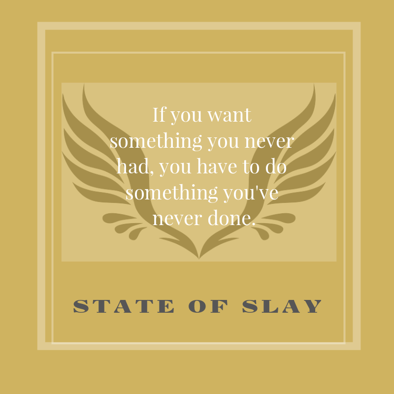 State Of Slay Do