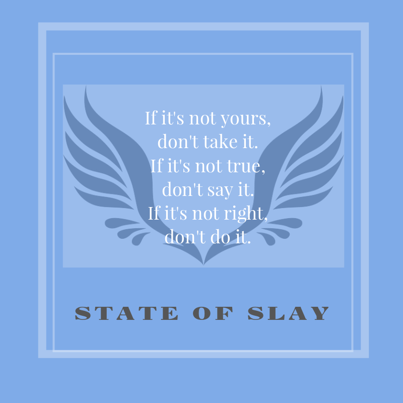 State Of Slay Dont Do It (1)