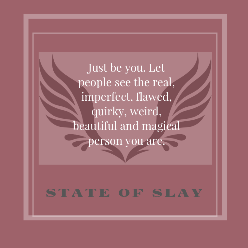 State Of Slay Be You