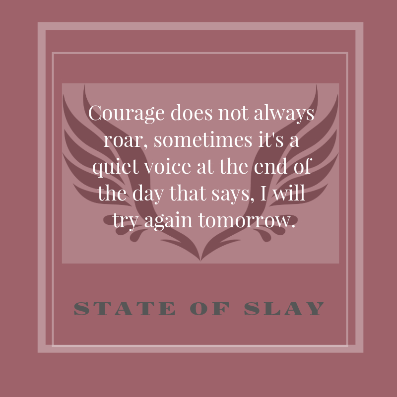 State Of Slay Courage