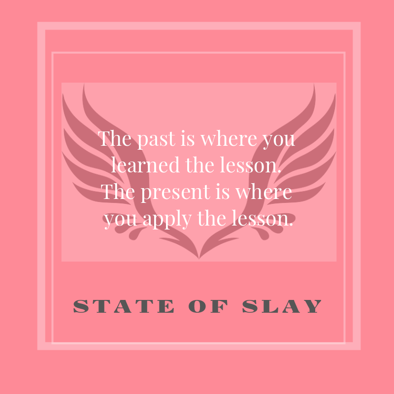 State Of Slay Past