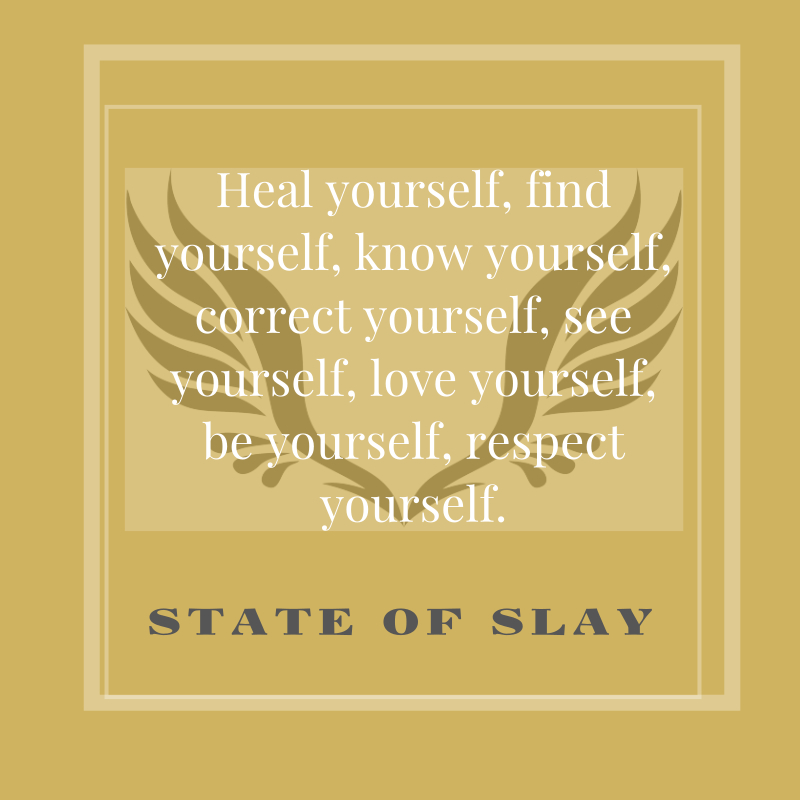 State Of Slay Yourself