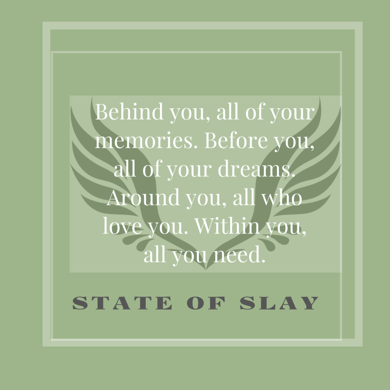State Of Slay All You Need