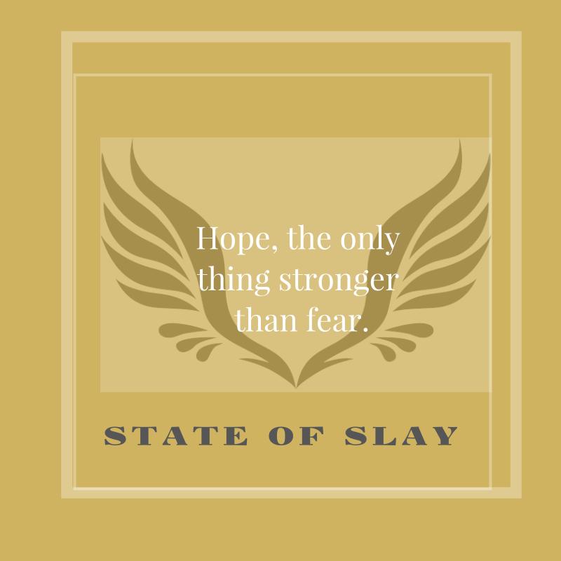 State Of Slay Hope