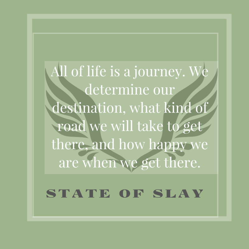 State Of Slay Journey