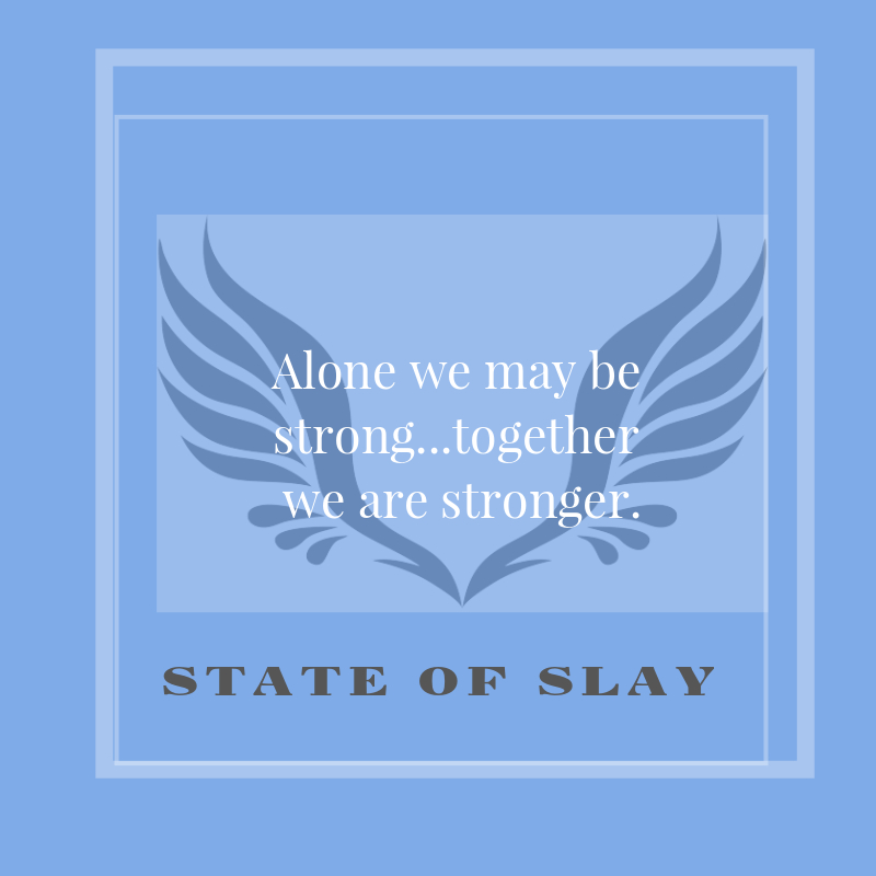 State Of Slay Strong