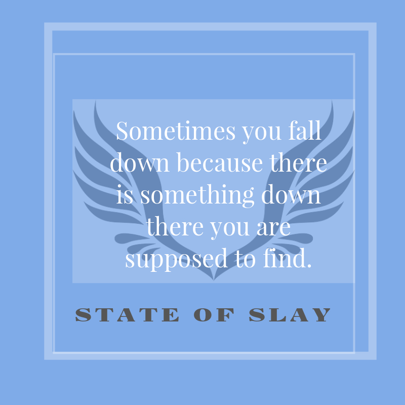 State Of Slay Fall Down