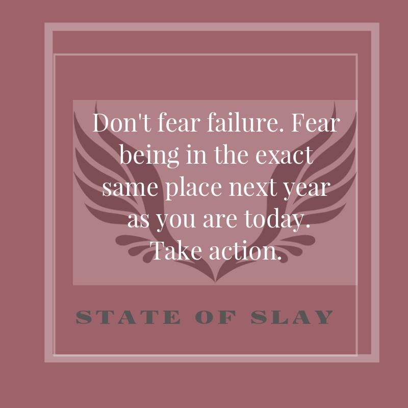 State Of Slay Fear Failure
