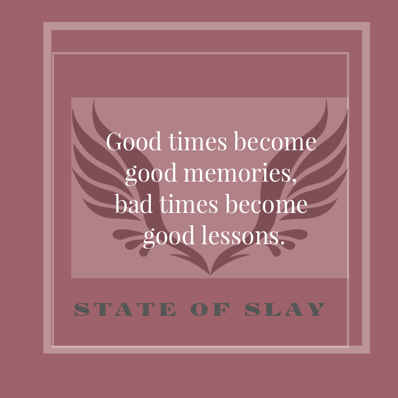 State Of Slay Good Times