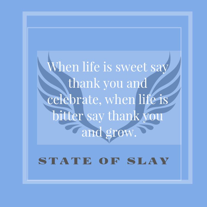 State Of Slay Grow