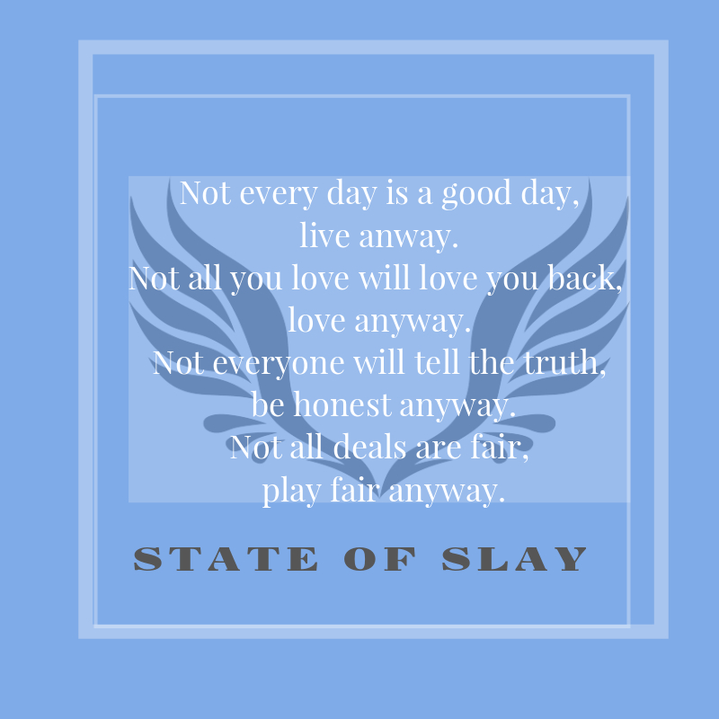 State Of Slay Live Anyway