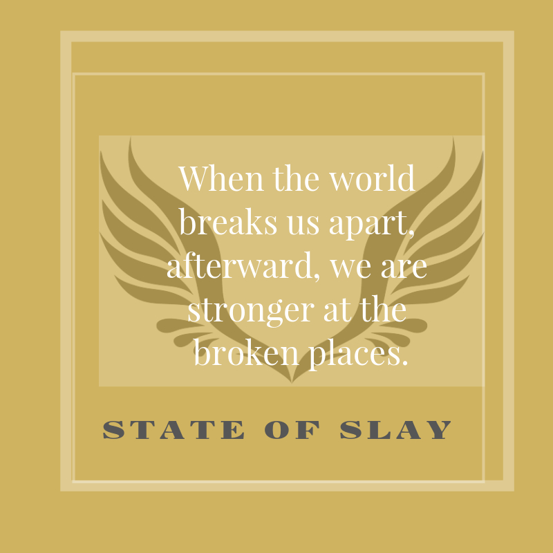 State Of Slay Broken Places