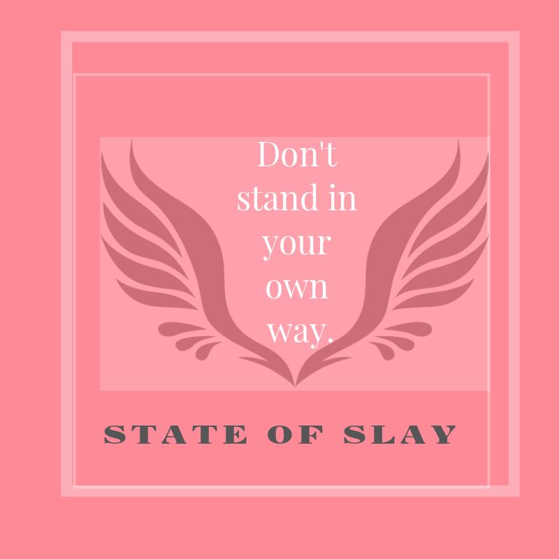 State Of Slay Way