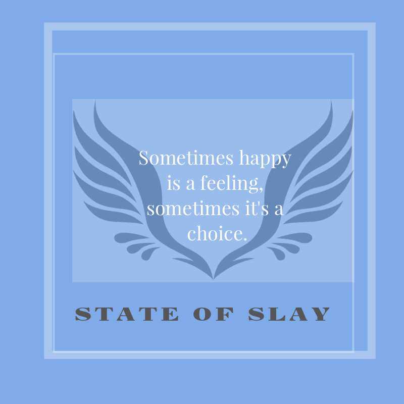 State Of Slay Choice