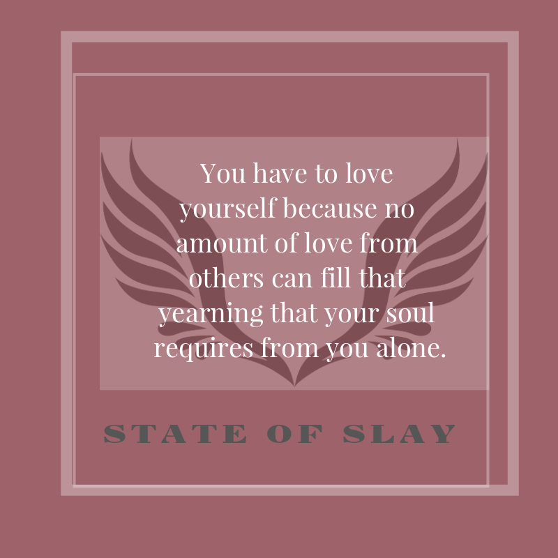 State Of Slay Love Yourself