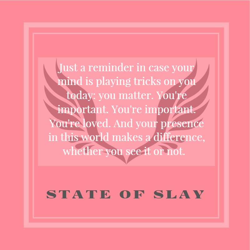 State Of Slay Important 1