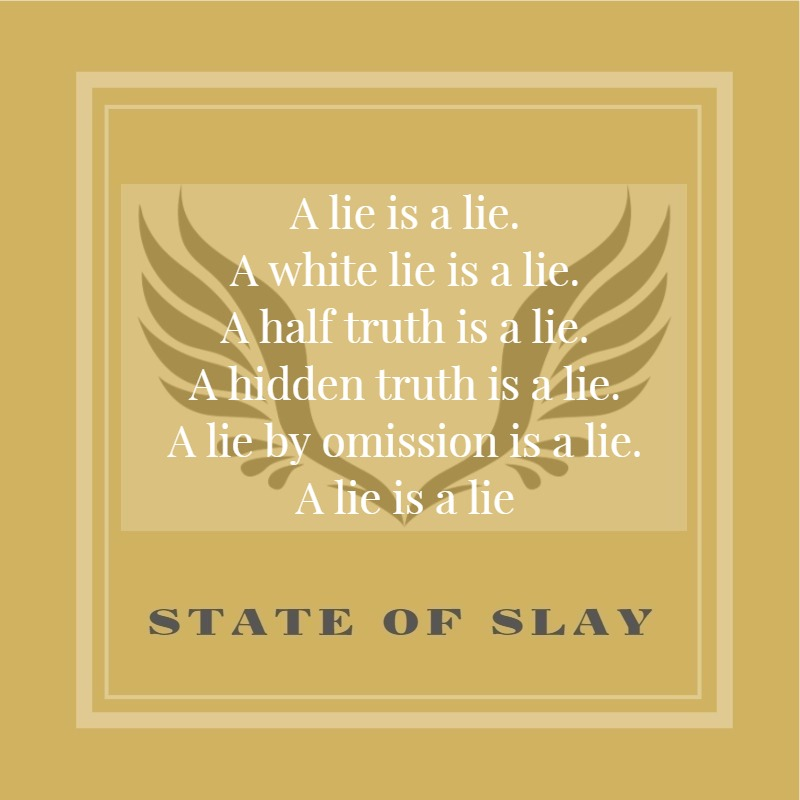 State Of Slay Lie