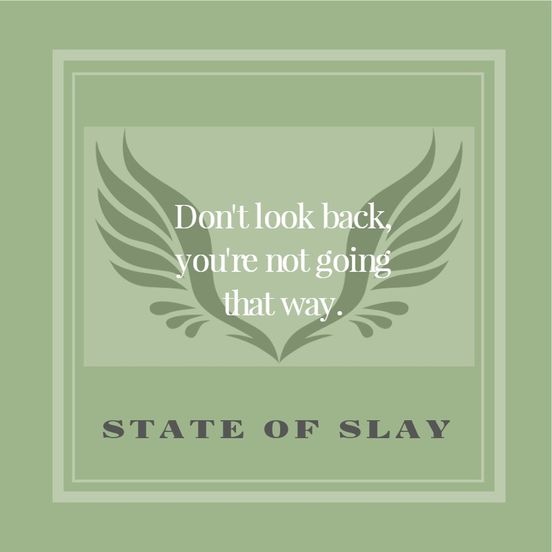 State Of Slay Regret