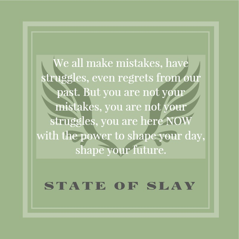State Of Slay Shape Your Future