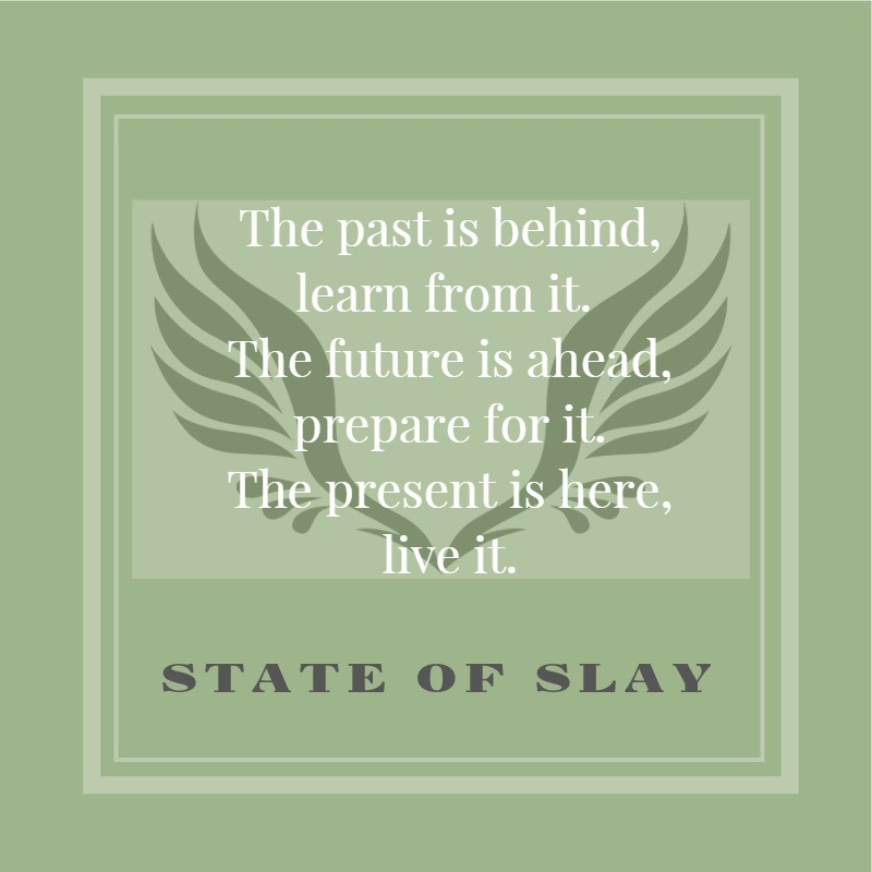 State Of Slay The Past