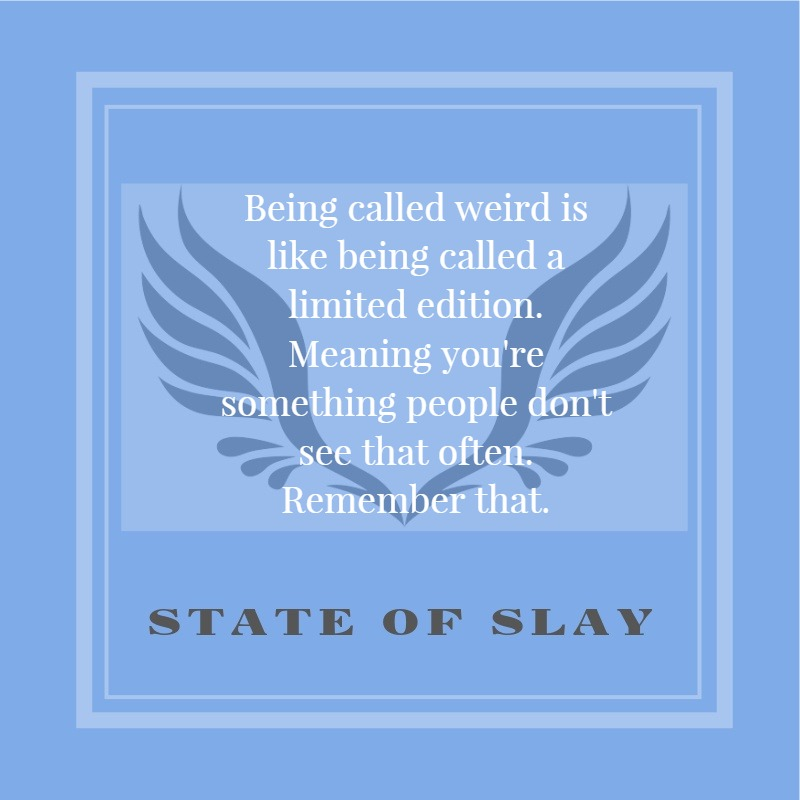 State Of Slay Weird
