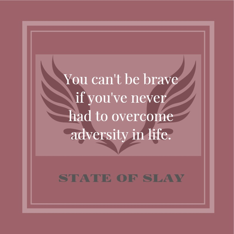 State Of Slay Brave
