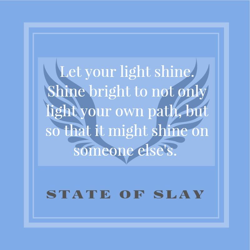 State Of Slay Shine