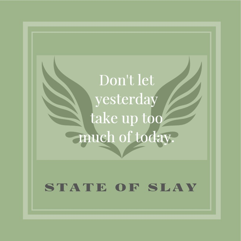 State Of Slay Today