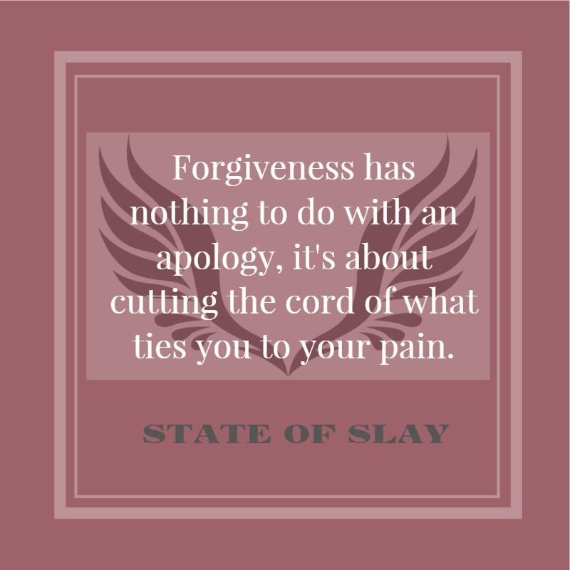 State Of Slay Forgiveness