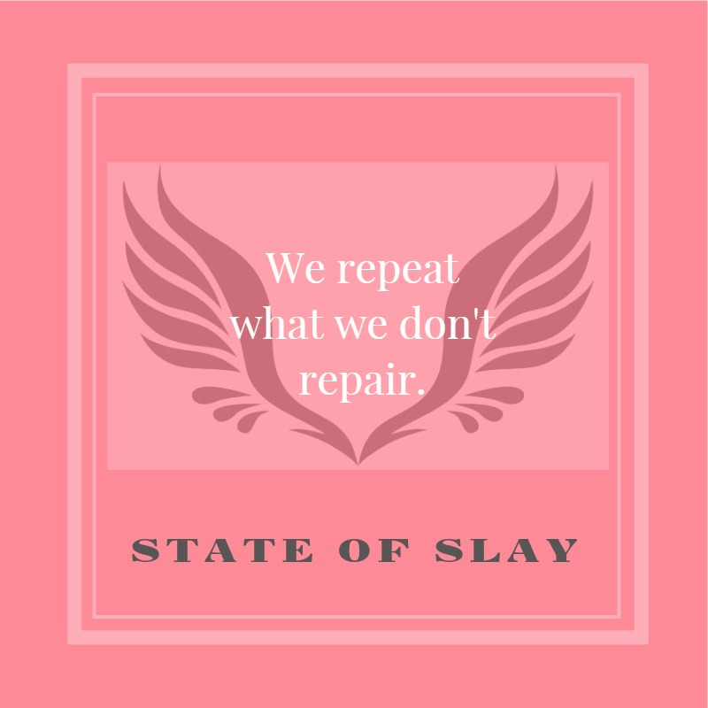 State Of Slay Repeat