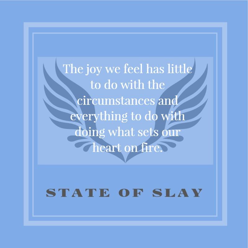 State Of Slay Joy