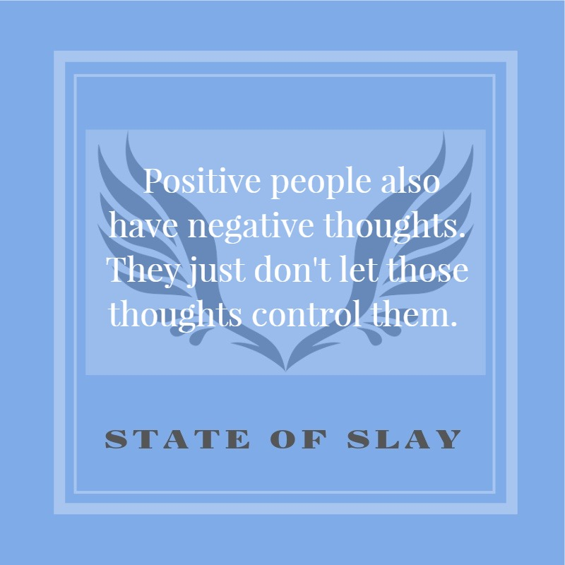 State Of Slay Positive Thoughts