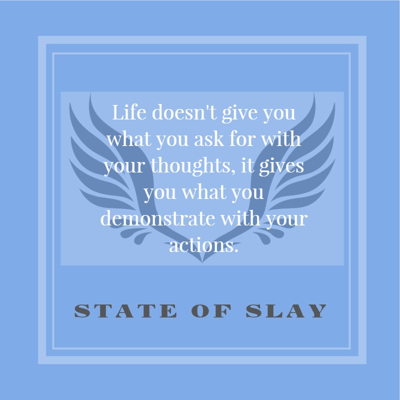 State Of Slay Demonstrate