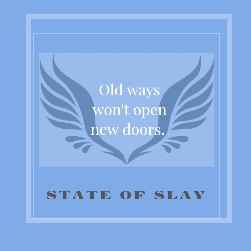 State Of Slay Old Ways