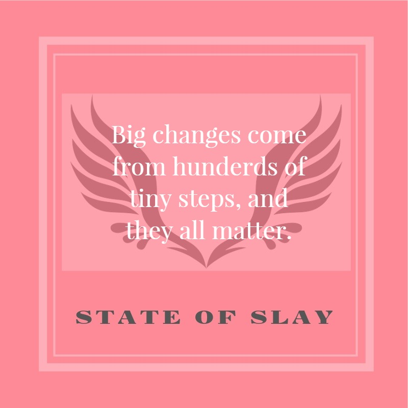 State Of Slay Steps