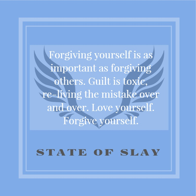 State Of Slay Forgiving