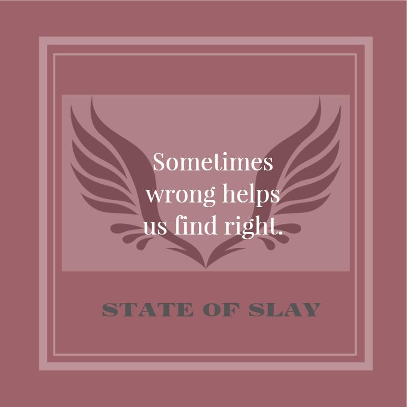 State Of Slay Wrong
